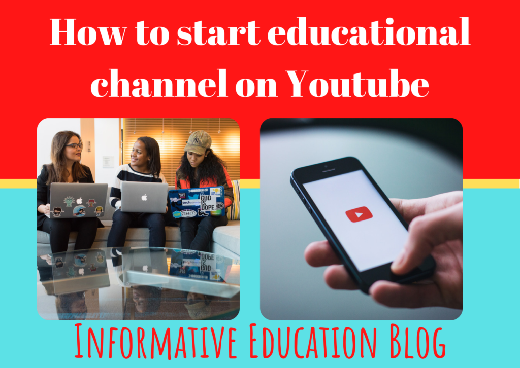 How to start educational channel on Youtube